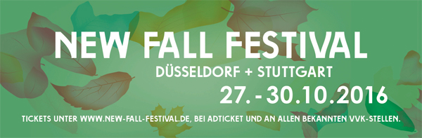 New Fall Festival 2016 – 27.-30.10.2016 – Stuttgart
