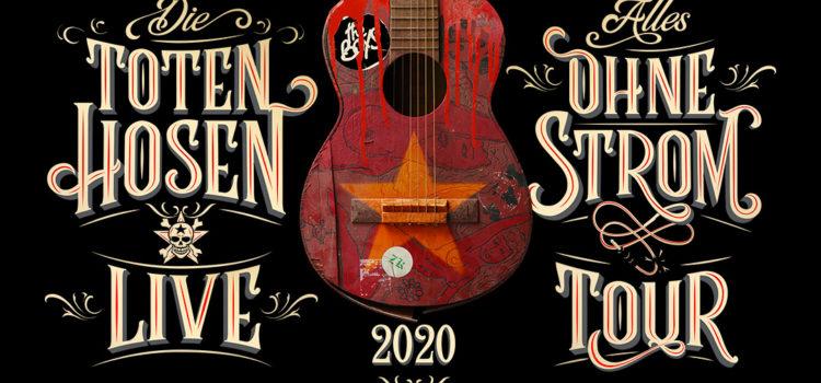 """Die Toten Hosen gehen 2020 auf """"Akustik"""" – Tour. Am 12.6.2020 und jetzt auch am 13.6.2020 in Stuttgart"""