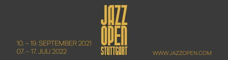 Jazzopen 2021 in Stuttgart mit neuem Line-Up im September 2021. Juli 2021-Ausgabe wird auf 2022 verschoben.